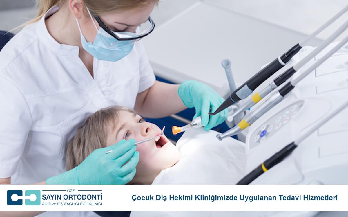 Çocuk Diş Hekimi Kliniğimizde Uygulanan Tedavi Hizmetleri