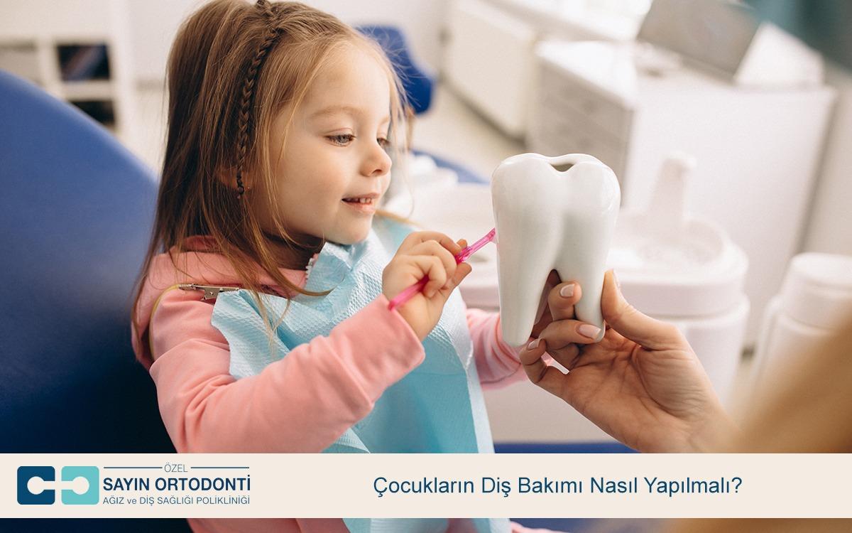 Çocukların Diş Bakımı Nasıl Yapılmalı