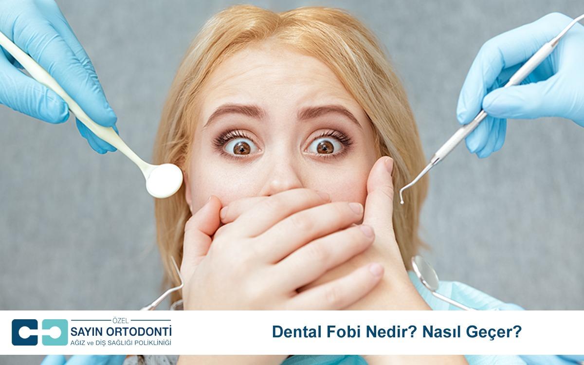 dental fobi nedir nasıl geçer