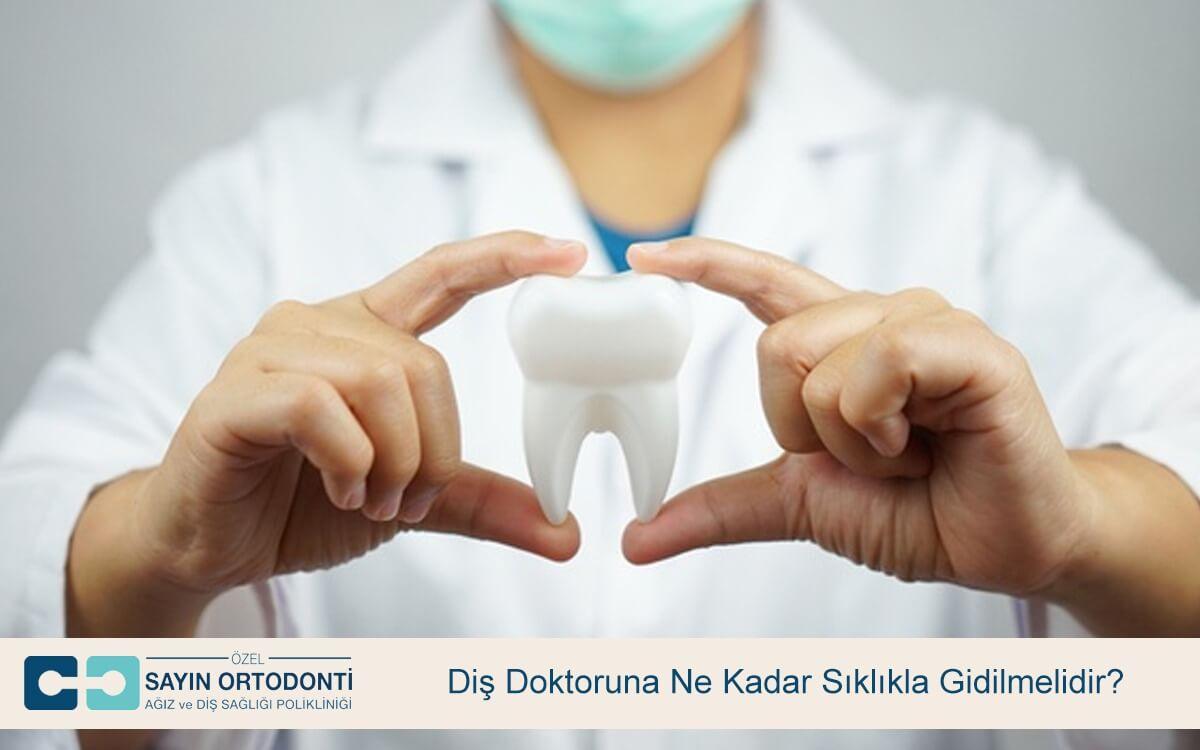 Diş Doktoruna Ne Kadar Sıklıkla Gidilmelidir?