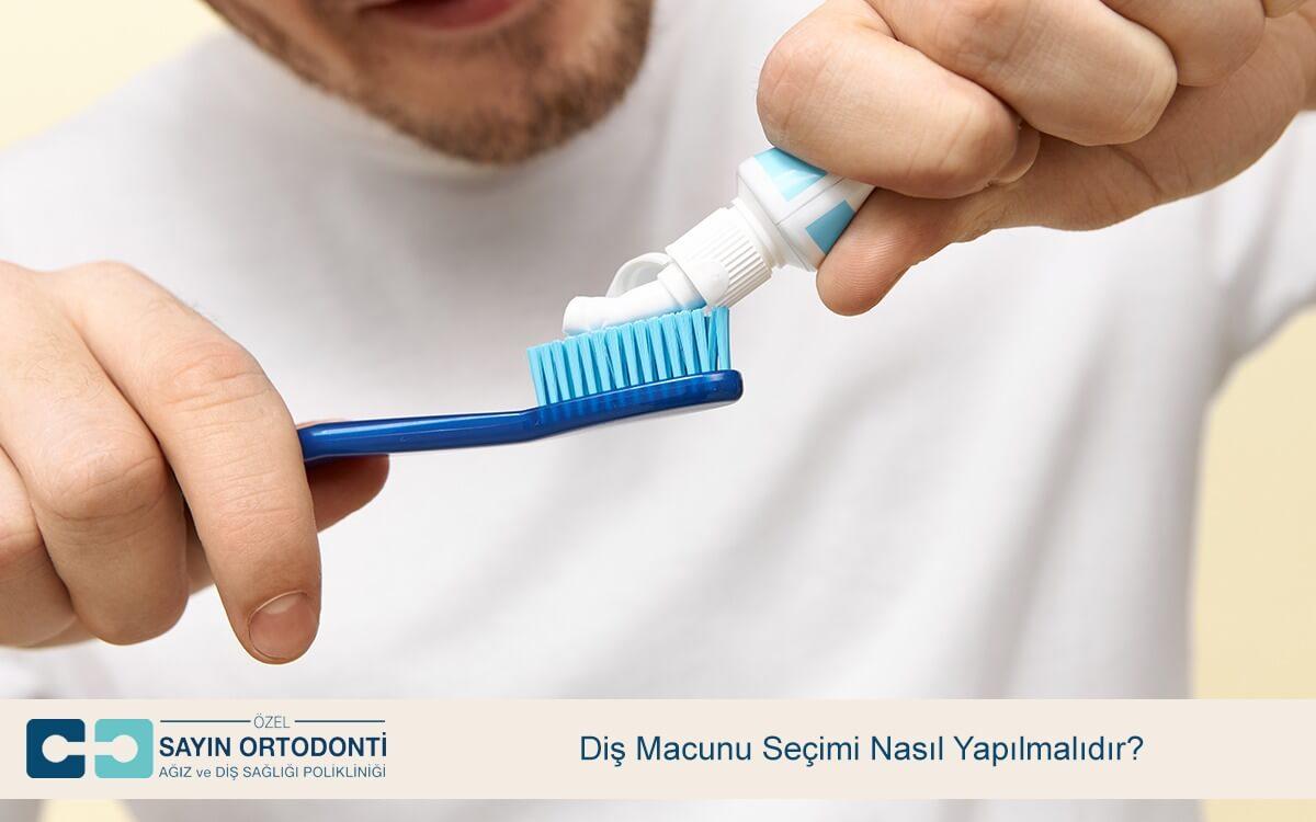 Diş Macunu Seçimi Nasıl Yapılmalıdır?
