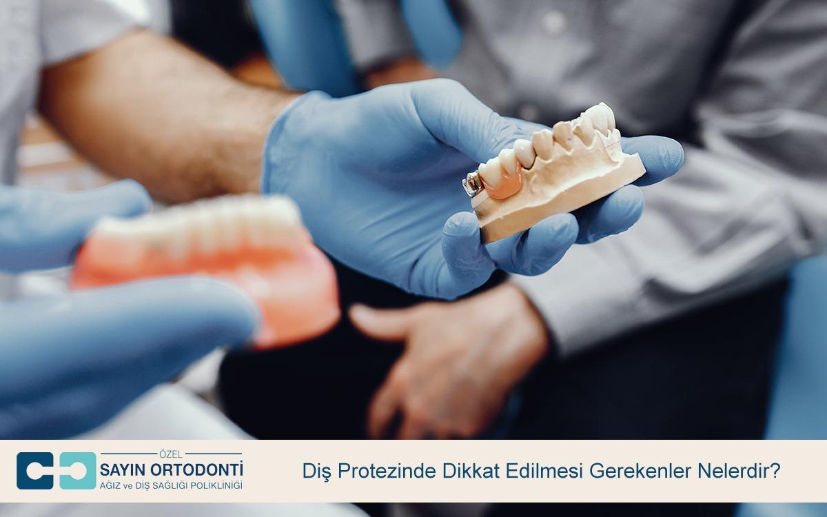 Diş Protezinde Dikkat Edilmesi Gerekenler Nelerdir