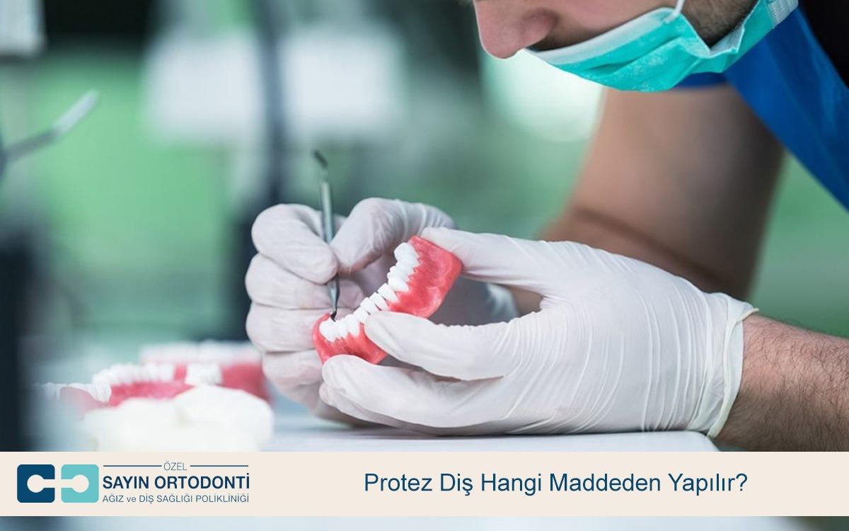 Protez Diş Hangi Maddeden Yapılır
